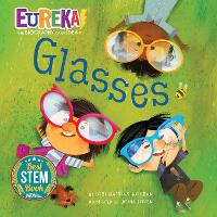 Cover for Glasses Eureka! The Biography of an Idea by Lori Haskins Houran