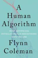 Cover for Human Algorithm  by Flynn Coleman