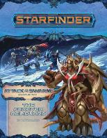 Cover for Starfinder Adventure Path: The Forever Reliquary (Attack of the Swarm! 4 of 6) by Kate Baker