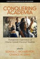 Cover for Conquering Academia  by Sonyia C. Richardson