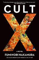 Cover for Cult X by Fuminori Nakamura