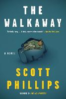 Cover for The Walkaway by Scott Phillips