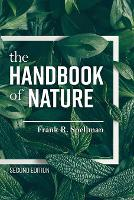Cover for The Handbook of Nature by Frank R. Spellman