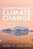 Cover for Understanding Climate Change  by Frank R Spellman