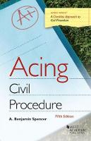 Cover for Acing Civil Procedure by A. Benjamin Spencer