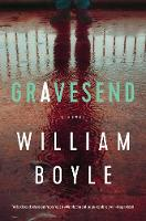 Cover for Gravesend  by William Boyle