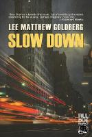Cover for Slow Down by Lee Matthew Goldberg