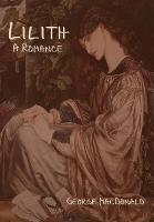 Cover for Lilith A Romance by George MacDonald