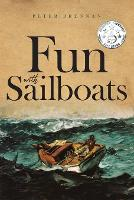 Cover for Fun With Sailboats by Peter Brennan