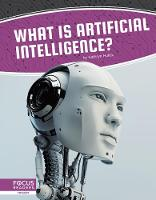 Cover for Artificial Intelligence: What Is Artificial Intelligence? by Kathryn Hulick