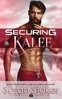 Cover for Securing Kalee by Susan Stoker