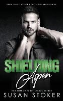 Cover for Shielding Aspen by Susan Stoker