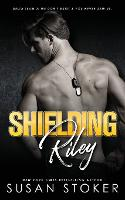 Cover for Shielding Riley by Susan Stoker