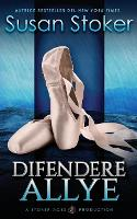 Cover for Difendere Allye by Susan Stoker