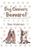 Cover for Dog Owners Beware!  by Dave Anderson