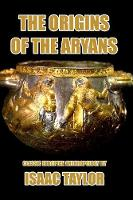 Cover for The Origin of the Aryans by Isaac Taylor