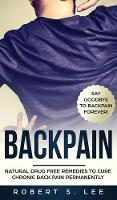 Cover for Back Pain  by Robert S Lee