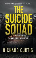 Cover for The Suicide Squad by Richard Curtis