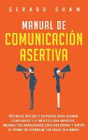 Cover for Manual de comunicacion asertiva  by Shaw Gerard
