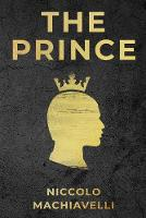 Cover for The Prince by Niccolo Machiavelli