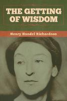 Cover for The Getting of Wisdom by Henry Handel Richardson