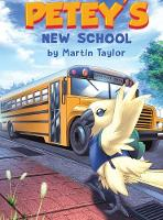 Cover for Petey's New School by Martin Taylor