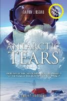 Cover for Antarctic Tears (LARGE PRINT)  by Aaron Linsdau