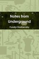 Cover for Notes from Underground by Fyodor Dostoevsky