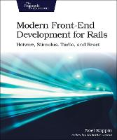 Cover for Modern Front-End Development for Rails by Noel Rappin