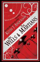 Cover for Mr. Wells & the Martians  by Kevin Anderson