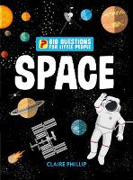Cover for Big Questions for Little People: Space Answers all the questions that children like to ask by Claire Philip