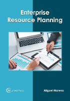 Cover for Enterprise Resource Planning by Miguel Moreno