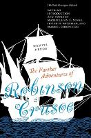 Cover for The Farther Adventures of Robinson Crusoe The Stoke Newington Edition by Daniel Defoe