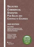 Cover for Selected Commercial Statutes for Sales and Contracts Courses, 2020 Edition by Carol L. Chomsky, Christina L. Kunz, Elizabeth R. Schiltz, Charles J. Tabb