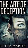 Cover for The Art Of Deception by Peter Martin