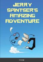 Cover for Jerry Spintser's Amazing Adventure by Vir Singh
