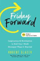 Cover for Friday Forward  by Robert Glazer