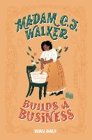 Cover for Madam C.J. Walker Builds a Business by Rebel Girls