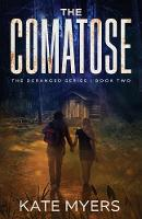 Cover for The Comatose  by Kate Myers