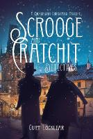 Cover for Scrooge and Cratchit Detectives  by Curt Locklear