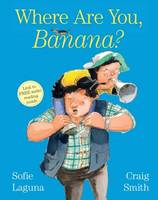 Cover for Where are You, Banana? by Sofie Laguna