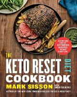Cover for The Keto Reset Diet Cookbook  by Mark Sisson