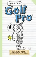 Cover for Diary of a Golf Pro by Shamini Flint