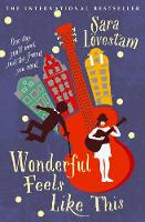 Cover for Wonderful Feels Like This by Sara Loevestam