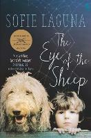 Cover for The Eye of the Sheep by Sofie Laguna