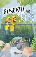Cover for Beneath the Trees by Cristy Burne