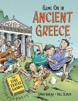 Cover for Game On In Ancient Greece by Linda Bailey