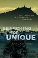 Cover for Searching for Unique  by Nancy O'Hare, Chad O'Hare