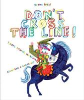 Cover for Don't Cross The Line by Isabel Minhos Martins