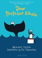 Cover for Dear Professor Whale Dear Professor Whale by Megumi Iwasa